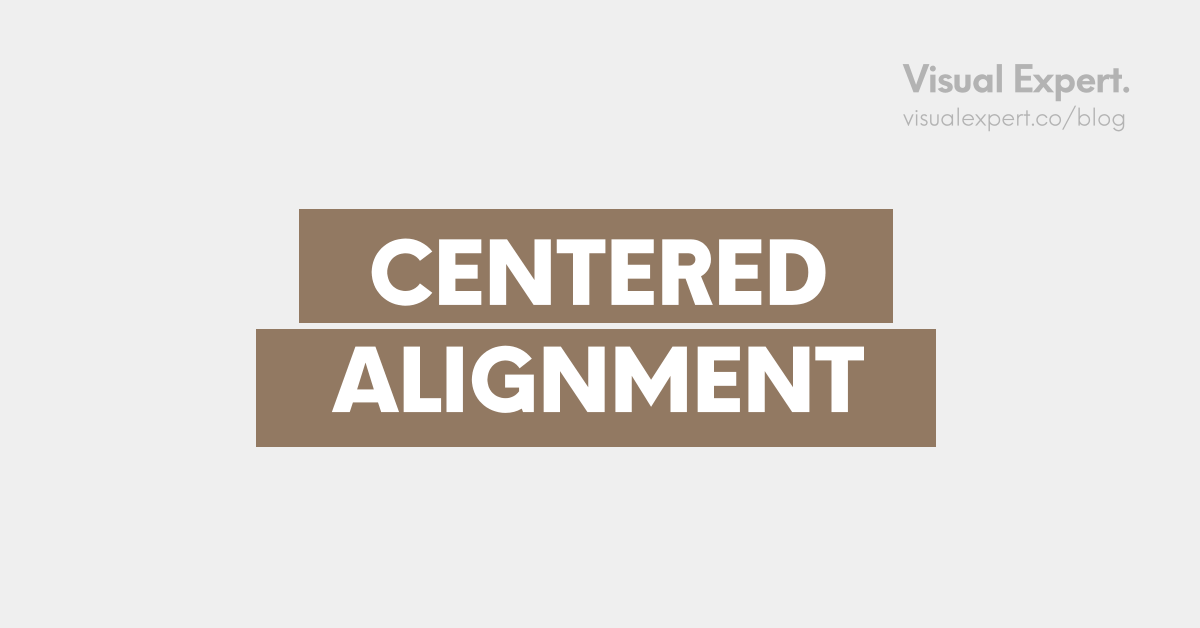 Centered alignment visuals meaning