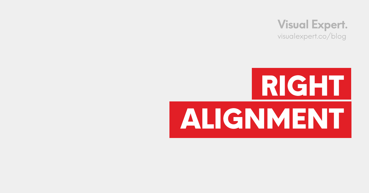 Right alignment visuals meaning